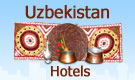 Uzbekistan Hotels information and booking